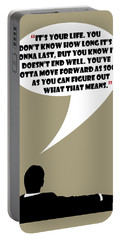 It's Your Life - Mad Men Poster Don Draper Quote Portable Battery Charger