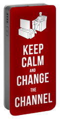 Keep Calm And Change The Channel Tee Portable Battery Charger