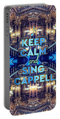 Keep Calm And Go Sing A Cappella Opera Garnier Paris Portable Battery Charger