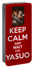 Keep Calm And Wait For Yasuo Portable Battery Charger