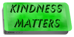 Portable Battery Charger featuring the painting Kindness Matters by Denise Fulmer