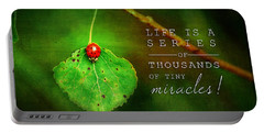 Ladybug On Leaf Thousand Miracles Quote Portable Battery Charger