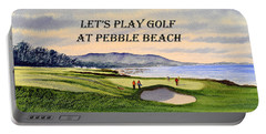 Let-s Play Golf At Pebble Beach Portable Battery Charger by Bill Holkham