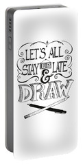 Lets All Stay Up Late And Draw Portable Battery Charger by Cindy Garber Iverson