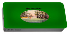 Let's Go Canoeing Portable Battery Charger by Bill Holkham