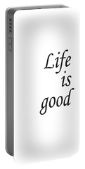 Life Is Good Portable Battery Charger