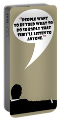 Listen To Anyone - Mad Men Poster Don Draper Quote Portable Battery Charger