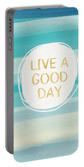 Live A Good Day- Art By Linda Woods Portable Battery Charger by Linda Woods
