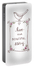 Live Your Beautiful Story Portable Battery Charger