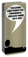 Living Like No Tomorrow - Mad Men Poster Don Draper Quote Portable Battery Charger
