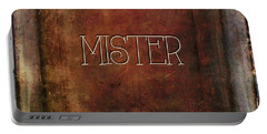 Portable Battery Charger featuring the digital art Mister by Bonnie Bruno