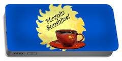 Mornin Sunshine  Portable Battery Charger