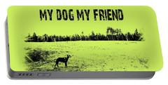 My Dog My Friend Portable Battery Charger