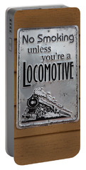 No Smoking Unless Youre A Locomotive Portable Battery Charger by Suzanne Gaff