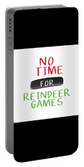 No Time For Reindeer Games- Art By Linda Woods Portable Battery Charger