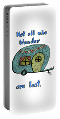 Not All Who Wander Are Lost Portable Battery Charger