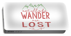 Not All Who Wander Are Lost In Pink Portable Battery Charger