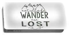 Portable Battery Charger featuring the digital art Not All Who Wander Green by Heather Applegate