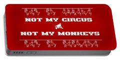 Not My Circus Not My Monkeys Portable Battery Charger