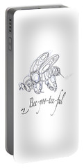 Portable Battery Charger featuring the drawing Olena Art Tee Design Bee-yoo-tee-ful Drawing by OLena Art Brand