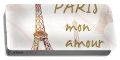Paris Mon Amour Mixed Media Portable Battery Charger by Georgeta Blanaru