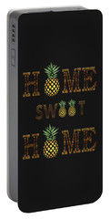Portable Battery Charger featuring the digital art Pineapple Home Sweet Home Typography by Georgeta Blanaru