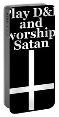 Play Dungeons And Dragons And Worship Satan Portable Battery Charger