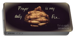 Prayer Is My Daily Fix Portable Battery Charger