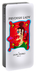 Prvdish Lady Portable Battery Charger by Don Pedro De Gracia