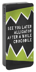 See You Later Alligator Portable Battery Charger