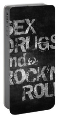 Sex Drugs And Rock N Roll Portable Battery Charger by Taylan Apukovska
