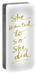 She Wanted To So She Did Gold- Art By Linda Woods Portable Battery Charger