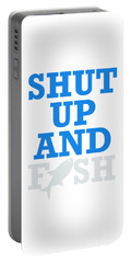 Shut Up And Fish 3 Portable Battery Charger