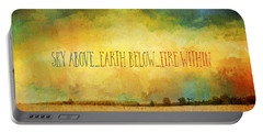 Sky Above Earth Below Fire Within Quote Farmland Landscape Portable Battery Charger