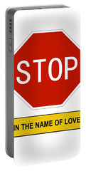 Stop In The Name Of Love Portable Battery Charger