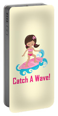 Surfer Art Catch A Wave Girl With Surfboard #19 Portable Battery Charger