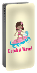 Surfer Art Catch A Wave Girl With Surfboard #21 Portable Battery Charger