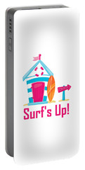 Surfer Art - Surf's Up Cabana House To The Beach Portable Battery Charger