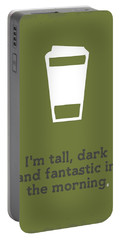 Tall And Dark Morning Portable Battery Charger