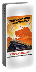 Tanks Don't Fight In Factories Portable Battery Charger