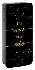 Portable Battery Charger featuring the digital art Text Art Gold Be A Voice Not An Echo by Melanie Viola