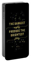 Portable Battery Charger featuring the digital art Text Art Gold The Darkest Nights Produce The Brightest Stars by Melanie Viola
