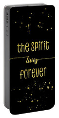 Portable Battery Charger featuring the digital art Text Art Gold The Spirit Lives Forever by Melanie Viola