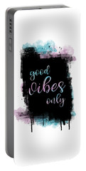 Portable Battery Charger featuring the digital art Text Art Good Vibes Only by Melanie Viola