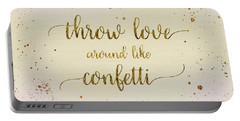 Portable Battery Charger featuring the digital art Text Art Throw Love Around Like Confetti - Glittering Colors by Melanie Viola