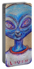 The Alien Is L-i-v-i-n Portable Battery Charger by Similar Alien