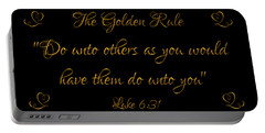 The Golden Rule Do Unto Others On Black Portable Battery Charger