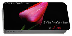 The Greatest Of These Is Love Portable Battery Charger by Trina Ansel