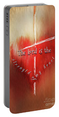 The Lord Is The Strength Of My Heart Portable Battery Charger