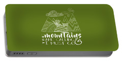 The Mountains Are Calling Portable Battery Charger by Heather Applegate